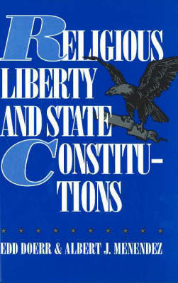 Religious Liberty and State Constitutions by Edd Doerr image