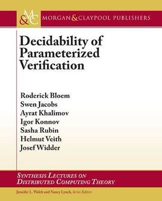 Decidability of Parameterized Verification by Roderick Bloem