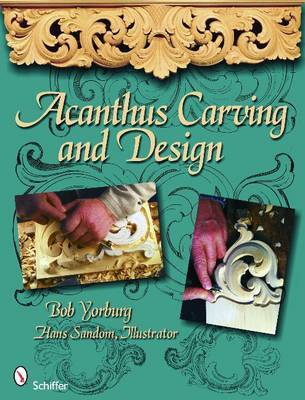 Acanthus Carving by Bob Yorburg