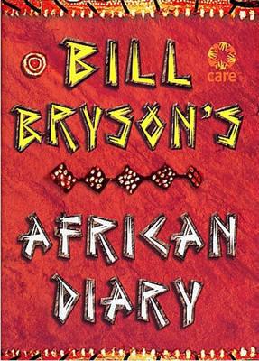 Bill Bryson African Diary by Bill Bryson