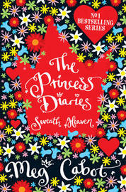 The Princess Diaries: Seventh Heaven by Meg Cabot image