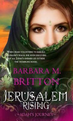 Jerusalem Rising by Barbara M Britton