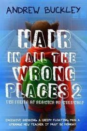 Hair in All the Wrong Places 2 by Andrew Buckley