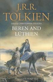Beren and Luthien by J.R.R. Tolkien