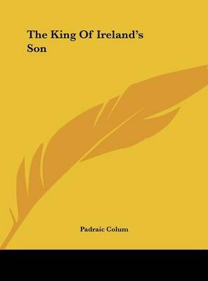 The King of Ireland's Son by Padraic Colum image