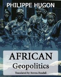 African Geopolitics by Philippe Hugon image