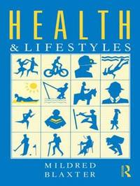 Health and Life Styles by Mildred Blaxter image