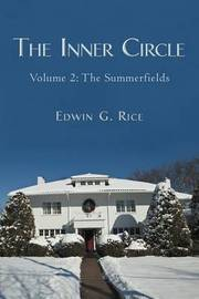 The Inner Circle by Edwin G. Rice