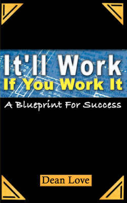 It'll Work If You Work It by Dean Love image