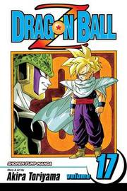 Dragon Ball Z: v. 17 by Akira