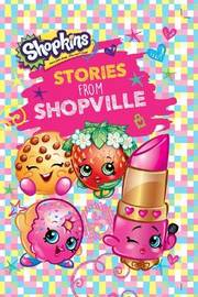 Shopkins Stories from Shopville
