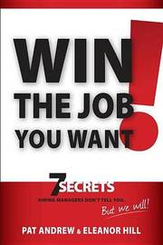 Win the Job You Want! by Patricia Andrew