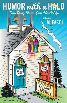 Humor with a Halo, Revised Edition by Al Fasol