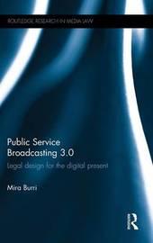 Public Service Broadcasting 3.0 by Mira Burri