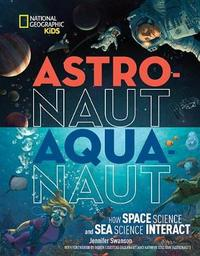 Astronaut - Aquanaut by National Geographic Kids image
