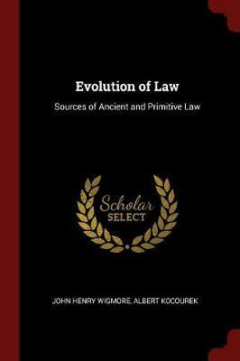 Evolution of Law by John Henry Wigmore image