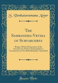The Sambandha-Vārtika of Surēṣvarāchārya by S Venkataramana Aiyar image