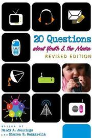 20 Questions about Youth and the Media | Revised Edition image
