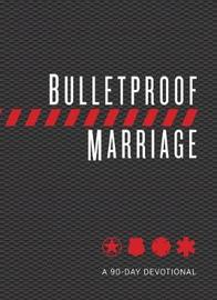 Bulletproof Marriage by David Grossman