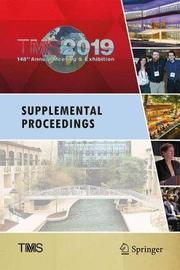 TMS 2019 148th Annual Meeting & Exhibition Supplemental Proceedings