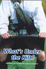 What's Under the Kilt? by Robin Mitchell image