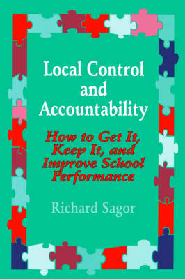 Local Control and Accountability by Richard D. Sagor image