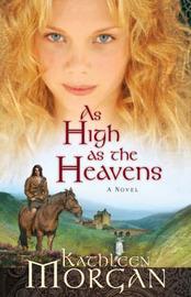 As High as the Heavens: A Novel by Kathleen Morgan image