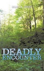 Deadly Encounter by Maria Johs image