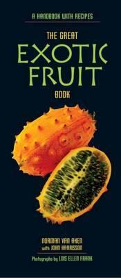 The Exotic Fruit Book by Norman Van Aken image