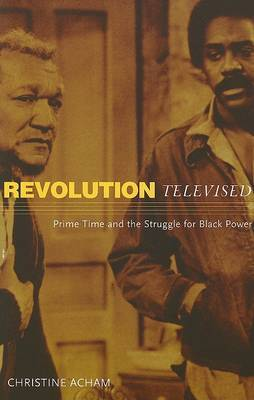 Revolution Televised by Christine Acham image