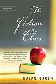 The Fiction Class by Susan Breen image