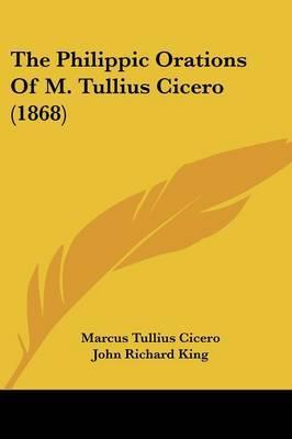 The Philippic Orations Of M. Tullius Cicero (1868) by Marcus Tullius Cicero image
