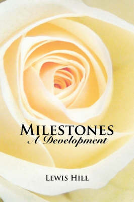 Milestones by Lewis Hill