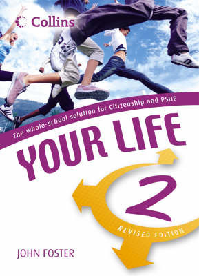 Your Life: Student Book by John Foster