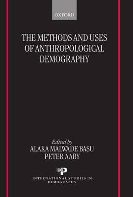 The Methods and Uses of Anthropological Demography image