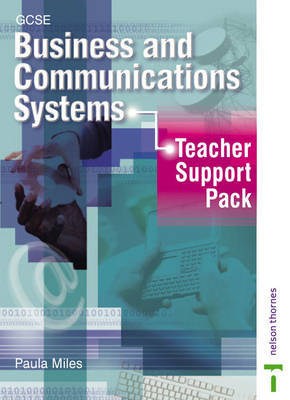 GCSE Business Communications Systems: Teacher Support Pack by Paula Miles image