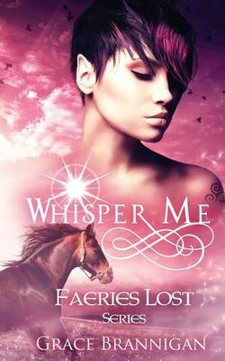 Whisper Me by Grace Brannigan image