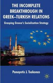 The Incomplete Breakthrough in Greek-Turkish Relations by Panayotis Tsakonas image