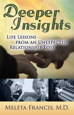 Deeper Insights by Meleta Francis M D image