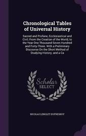 Chronological Tables of Universal History by Nicolas Lenglet Dufresnoy