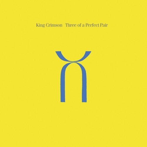 Three Of A Perfect Pair (CD+DVD-Audio) by King Crimson