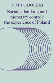 Socialist Banking and Monetary Control by T.M. Podolski image
