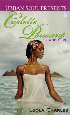 Carlette Pousant: Island Girl by Leola Charles image