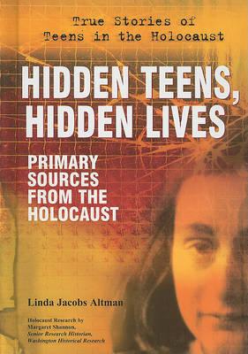 Hidden Teens, Hidden Lives by Linda Jacobs Altman image
