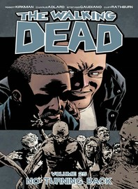 The Walking Dead Volume 25 by Robert Kirkman