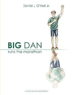 Big Dan Runs the Marathon by Daniel O'Neil image