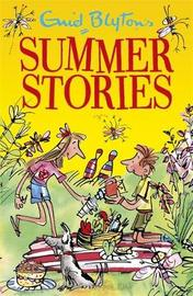Enid Blyton's Summer Stories by Enid Blyton