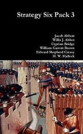 Strategy Six Pack 3 by Jacob Abbott