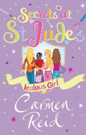Secrets at St Jude's: Jealous Girl by Carmen Reid image