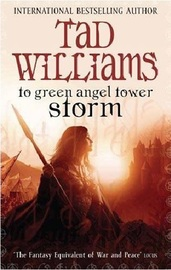 To Green Angel Tower: Storm by Tad Williams